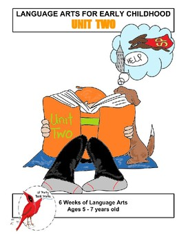 Language Arts for Early Childhood Unit Two