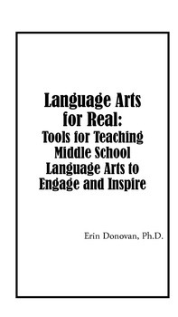 Language Arts for Real: Tools for Teaching Language Arts t