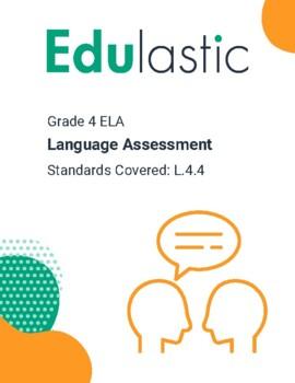 Language Assessment Standard 4.4 (Technology Enhanced)
