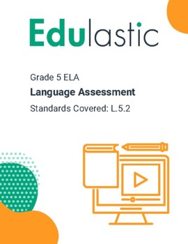 Language Assessment Standard 5.2 (Technology Enhanced)