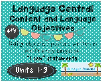 Language Central - Daily Content and Language Objectives - Units 1-3 - 4th Grade