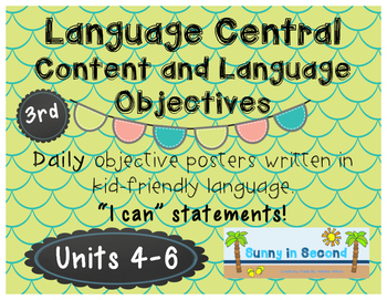 Language Central - Daily Content and Language Objectives - Units 4-6 - 3rd Grade