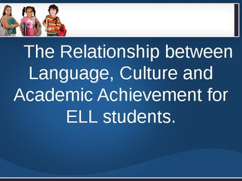 Language, Culture and Academic Achievement