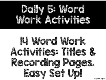 Language, Daily 5- Word Work Activities & Recording Pages, 14 Activities