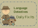 Language Detectives(Daily Fix its 3rd+4th Grade)