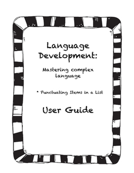 Language Development: Punctuating Items in a List