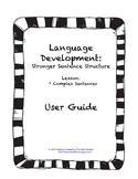Language Development- Writing Complex Sentences Lesson Pack