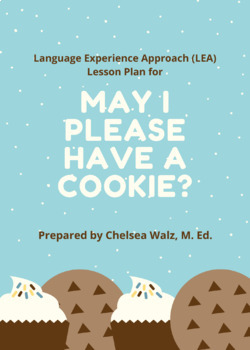 Language Experience Approach (LEA) Lesson for May I Please Have a Cookie?