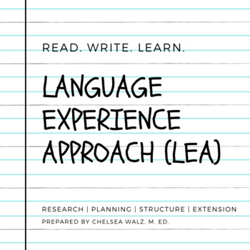 Language Experience Approach Packet {Research & Background Information}