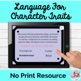 Language For Character Traits NO PRINT Vocabulary Unit