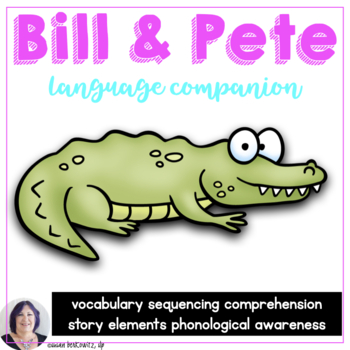 Language Activities for Bill and Pete Adapted for Special Ed Speech Therapy