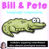 Bill and Pete Book Companion Adapted for Speech Therapy Activities