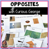 Understanding Opposites with Curious George for speech therapy