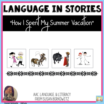 Language Activities for How I Spent My Summer Vacation for differentiation