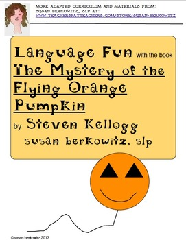 Language Fun with the book The Mystery of the Flying Orange Pumpkin