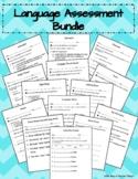 Common Core Language/Grammar Assessment Bundle