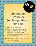 Language/ Grammar Bell Ringer Rubric Grades 6-8+