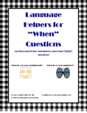 "Language Helpers for ""WHEN"" Questions"