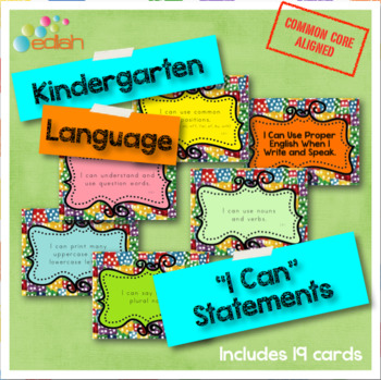 Language 'I Can' Statements-Kindergarten-Common Core