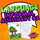 Language Informal Assessment #2