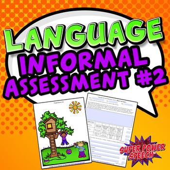 Language Informal Assessment #2