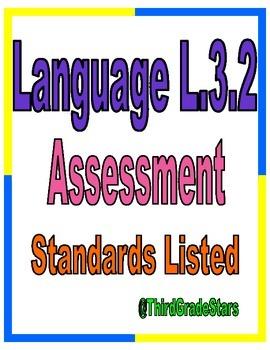 Language L.3.2 Third Grade Assessment