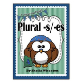Plural Endings -s and -es: A Literacy Laws Packet for Young Readers
