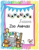 Language Lessons: Zoo Animals