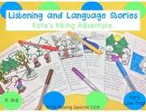 Language & Listening Stories: Kate's Hiking Adventure LOW PREP- Multiple Goals