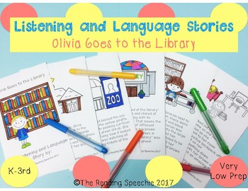 Language & Listening Stories: Olivia Goes to the Library