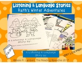 Language & Listening Stories: Ruth's Winter Adventures LOW PREP