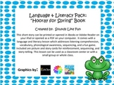 """Language & Literacy Pack:  """"Hooray for Spring"""" Book"""