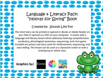 "Language & Literacy Pack:  ""Hooray for Spring"" Book"