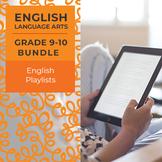 English Playlists - Complete Grades 9-10 Bundle