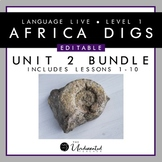 """Language Live """"Africa Digs"""" Unit 2 Editable PPT Collection"""