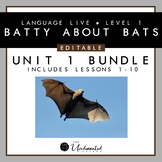 """Language Live """"Batty About Bats"""" Unit 1 Editable PPT Colle"""