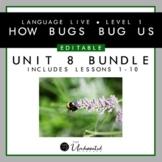 "Language Live ""How Bugs Bug Us"" Unit 8 Editable PPT Collec"