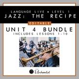 "Language Live ""Jazz: The Recipe"" Unit 4 Editable PPT Colle"