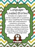 Language Loaded Short Stories- No Prep, No Print!!!