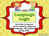 Language Logic - higher level critical thinking