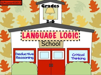 Language Logic School -  Back to School Critical Thinking Activities