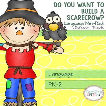 Language and Speech Mini-Pack: Let's Build a Scarecrow