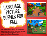 Language Picture Scenes for Fall