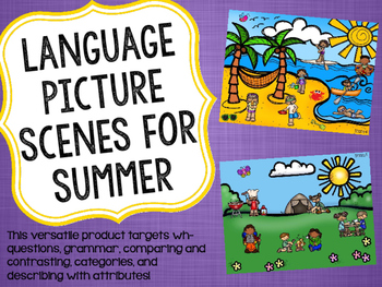 Language Picture Scenes for Summer