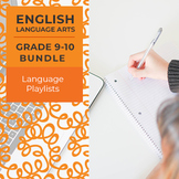 Language Playlists - Complete Grades 9-10 Bundle