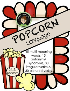 Popcorn for Verbs, Multiple Meaning Words, and Synonyms