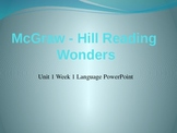 Language PowerPoint  Unit 1 Week 1 Fifth Grade McGraw-Hill