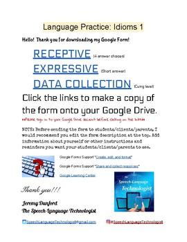 Language Practice: Idioms Google Form