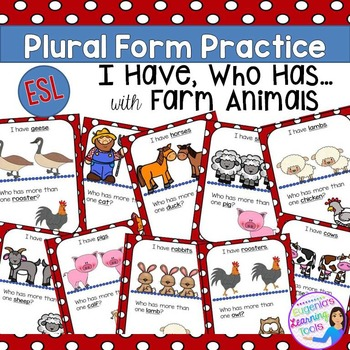 Language Practice of Plurals using I Have, Who has...Farm Animals