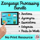 Language Processing Bundle NO PRINT Speech Therapy